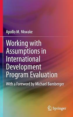 Working with Assumptions in International Development Program Evaluation