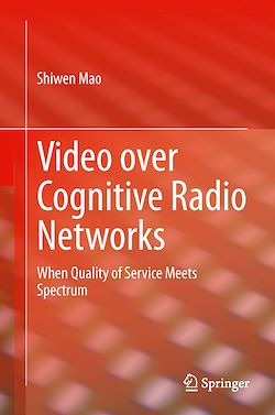Video over Cognitive Radio Networks