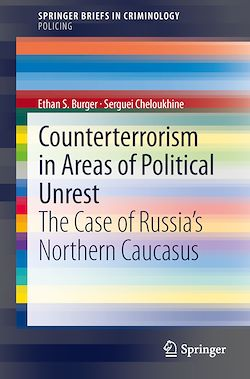 Counterterrorism in Areas of Political Unrest