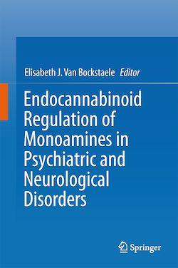 Endocannabinoid Regulation of Monoamines in Psychiatric and Neurological Disorders