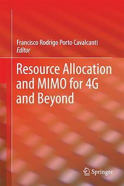 Resource Allocation and MIMO for 4G and Beyond