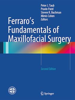 Ferraro's Fundamentals of Maxillofacial Surgery