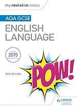 Download this eBook My Revision Notes: AQA GCSE English Language
