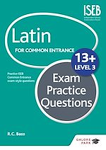 Download this eBook Latin for Common Entrance 13+ Exam Practice Questions Level 3