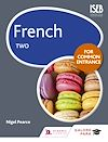 Download this eBook French for Common Entrance Two