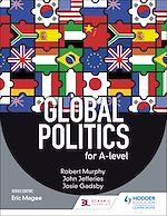 Téléchargez le livre :  Global Politics for A-level
