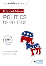 Download this eBook My Revision Notes:  Edexcel AS/A-level Politics: US Politics