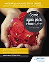 Download this eBook Modern Languages Study Guides: Como agua para chocolate
