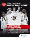 Download this eBook Globe Education Shorter Shakespeare: A Midsummer Night's Dream