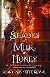 Télécharger le livre :  Shades of Milk and Honey