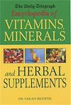 Download this eBook The Daily Telegraph: Encyclopedia of Vitamins, Minerals& Herbal Supplements