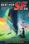 Télécharger le livre :  The Mammoth Book of Best New SF 26