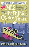 Télécharger le livre :  Mrs Jeffries On The Trail