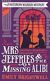 Télécharger le livre :  Mrs Jeffries And The Missing Alibi