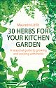 Download this eBook 30 Herbs for Your Kitchen Garden