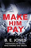 Download this eBook Make Him Pay