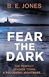 Download this eBook Fear the Dark