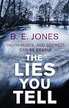 Download this eBook The Lies You Tell