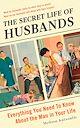 Download this eBook The Secret Life of Husbands