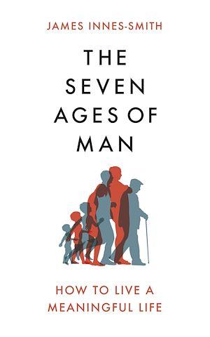 Téléchargez le livre :  The Seven Ages of Man