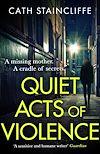 Télécharger le livre :  Quiet Acts of Violence