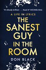 Téléchargez le livre :  The Sanest Guy in the Room