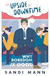 Télécharger le livre :  The Science of Boredom