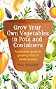 Download this eBook Grow Your Own Vegetables in Pots and Containers