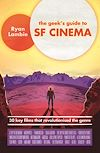Download this eBook The Geek's Guide to SF Cinema