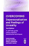 Télécharger le livre :  Overcoming Depersonalisation and Feelings of Unreality, 2nd Edition