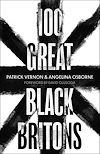Télécharger le livre :  100 Great Black Britons
