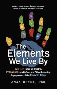 Téléchargez le livre :  The Elements We Live By