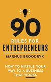 Télécharger le livre :  90 Rules for Entrepreneurs