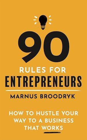 Téléchargez le livre :  90 Rules for Entrepreneurs
