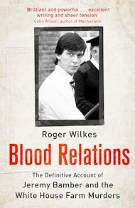 Téléchargez le livre :  Blood Relations