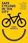 Télécharger le livre :  Safe Cycling in the City