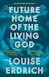Télécharger le livre :  Future Home of the Living God