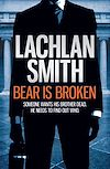 Télécharger le livre :  Bear is Broken (Leo Maxwell 1)