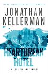 Télécharger le livre :  Heartbreak Hotel (Alex Delaware series, Book 32)