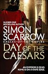 Download this eBook Day of the Caesars (Eagles of the Empire 16)