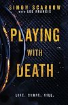 Download this eBook Playing With Death