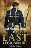 Télécharger le livre :  The Last Legionnaire (Jack Lark, Book 5)