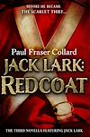 Télécharger le livre :  Jack Lark: Redcoat (A Jack Lark Short Story)