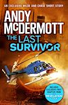 Télécharger le livre :  The Last Survivor (A Wilde/Chase Short Story)