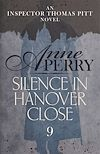 Download this eBook Silence in Hanover Close (Thomas Pitt Mystery, Book 9)