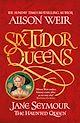 Download this eBook Six Tudor Queens: Jane Seymour, The Haunted Queen