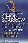 Download this eBook The Wellington and Napoleon Quartet: Young Bloods, The Generals, Fire and Sword, Fields of Death