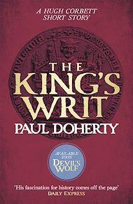 Téléchargez le livre :  The King's Writ (Hugh Corbett Novella)