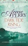 Download this eBook Dark Tide Rising (William Monk Mystery, Book 24)