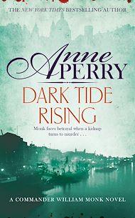 Download the eBook: Dark Tide Rising (William Monk Mystery, Book 24)